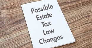 Estate Tax Law changes